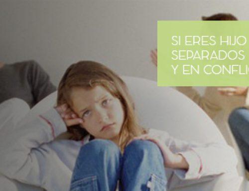 Si Eres Hijo De Padres Separados o en Divorcio y en Conflicto…