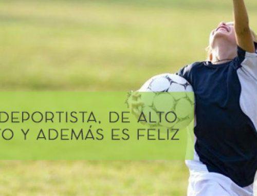 Mi Hijo… es Deportista, de Alto Rendimiento y Además es Feliz