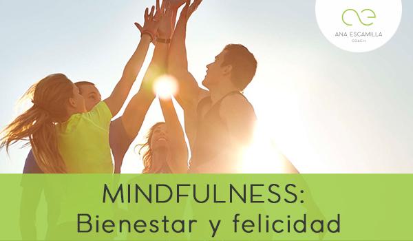 Mindfulness: Bienestar y felicidad